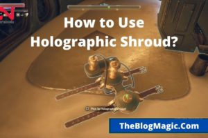 How to Use Holographic Shroud